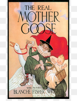Free The Real Mother Goose Favorite Nursery Rhymes From Child Png