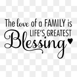 Family Quotes Png And Family Quotes Transparent Clipart Free Download