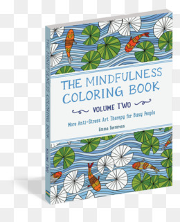 The Mindfulness Colouring Book Anti Stress Art Therapy For Busy People Coloring
